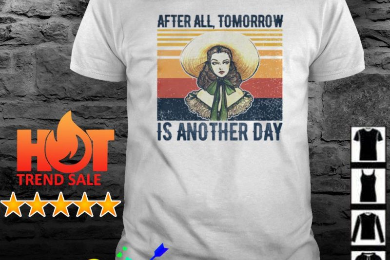 Vintage Gone with the wind Scarlett O'hara after all tomorrow is another day shirt